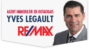 Yves Legault Courtier Immobilier RE/MAX en Outaouais